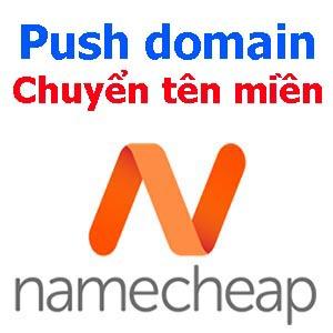 Chuyển tên miền về Namecheap chỉ 3.98$
